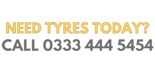 Need Tyres Today? Call 0333 444 5454